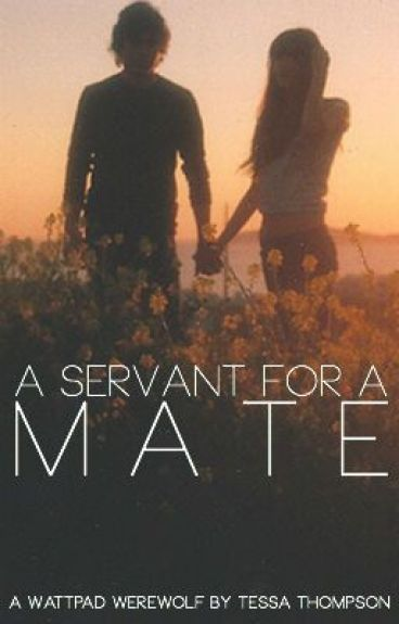 First Version of A Servant for a Mate by TessaT