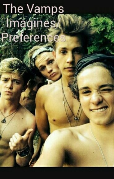 The Vamps Imagines/Preferences