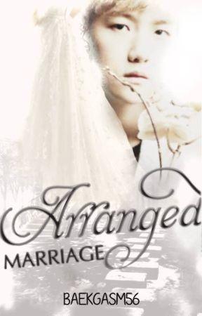 Arranged Marriage [Baekhyun fanfic] by baekgasm56