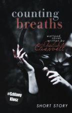 Counting Breaths [short story] | L.H. AU [ZAKOŃCZONE] by saucecutie