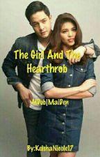 The Girl And The Hearthrob by Shaczkie06