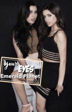 Your Eyes Emerald Planet | عيناك كوكب زمردي by ilycamren