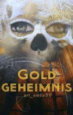 Goldgeheimnis by ari_smile99