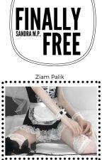 Finally free | Ziam Palik by itsMaynes