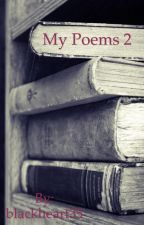 My Poems 2 by blackheart35