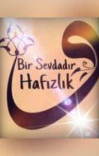 """En Güzel """"AŞK"""" hafızlık by Merve5406"""