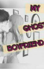 My Ghost Boyfriend by jin_lyn92