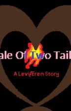 Tale of Two Tails by hidansbabe530