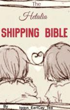 Hetalia Shipping Bible by Iggys_EarlGay_Tea