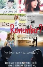 Do You Remember ? by Ayrn_unnie