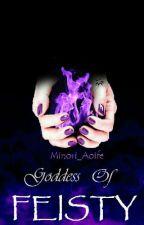 Goddess Of Feisty by Minori_Aoife