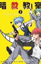 ~Assassination Classroom One Shots~ by TheAnimalSisters