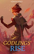 Godlings' Rise [The Godlings #1] by Arkhiest