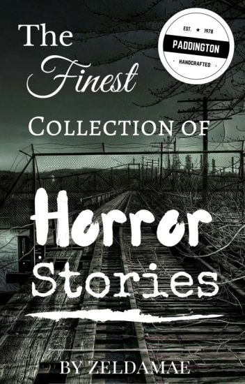 The Finest Collection of Horror Stories