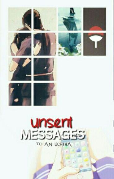 Unsent Messages To An Uchiha (Itachi X Reader)