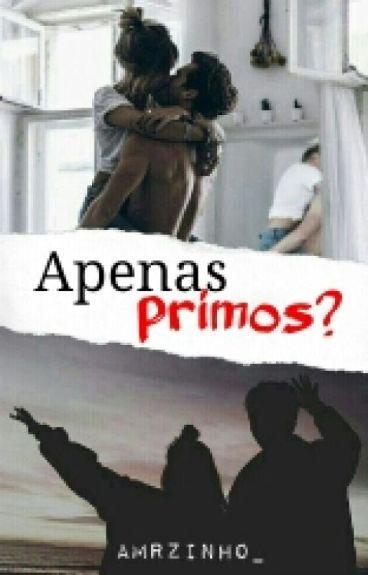 Apenas Primos?