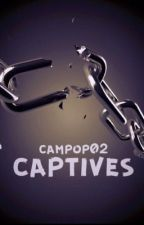 Captives by campop02
