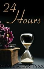 24 Hours [h.s. - AU]  by StylesClarityxx