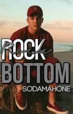 Rock Bottom | Austin Mahone ✔ (BOOK TWO) by SodaMahone