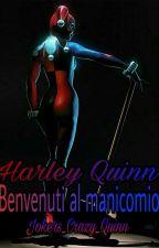 Harley Quinn: Benvenuti Al Manicomio by XSuicide_JesterX