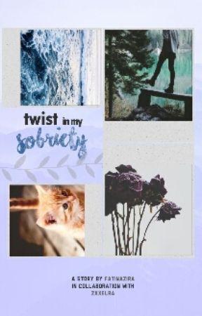 Twist In My Sobriety by hahafaten