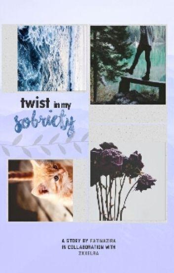 Twist In My Sobriety