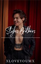 Styles Brothers // h.s by xloveyoumx