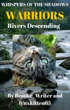 Warrior Cats Fanfiction: Whispers of the Shadows Book 1 Rivers Descending by Brooke_Writer