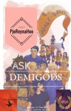 Ask The Demigods and Friends by PjoReynaHoo