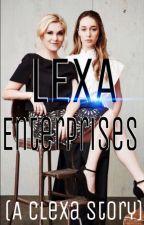Lexa enterprises (A clexa story) by Qxeenkilla