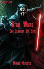 Star Wars - Das Schwert Der Sith by Dans_CREEP
