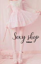 Sexy Shop••Muke by frnkisart