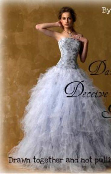 Darling, Deceive Me