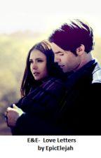 E&E- Timeless love by EpicElejah