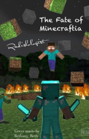 The Fate of Minecraftia (Sequel to A Minecraft Story)