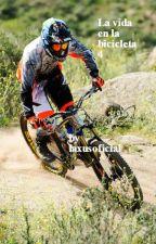 La vida en la bicicleta 4 (Downhill) by laxusoficial