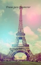 Frases Para Enamorar[EDITANDO] by Doly0519