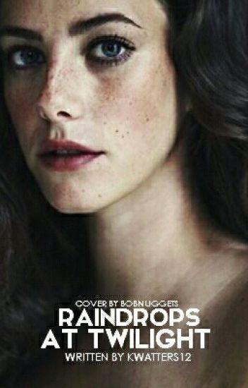 Raindrops at Twilight (Jasper Hale)