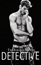 Detective by TheBibicalSinner