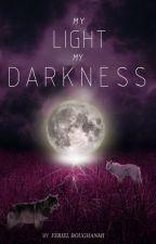 My light.My darkness (MxM) by ferielxiu
