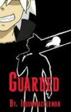 []Guarded[]~ Soul X Reader by Wisteria_Reticence
