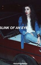 blink of an eye. ➳ phan by HeavyDirtyMallBoy