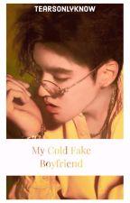 My Cold Fake Boyfriend [Kris Ambw] by bjoiner123