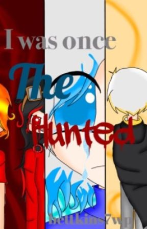 (The Hunted Contest Entry for iVesper) I Used to be The Hunted by FuturisticBetty