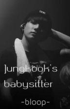 Jungkook's babysitter by katcom000