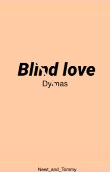 Blind love (dylmas, boyxboy)