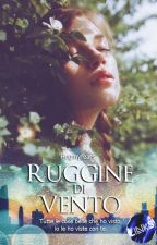 Ruggine di vento by Hugmyfears