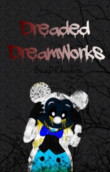 Dreaded DreamWorks (Book Two From The FREAKSHOWFILMS Series)