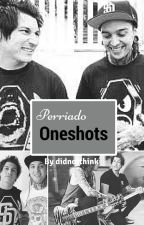 Perriado Oneshots by didnotthink