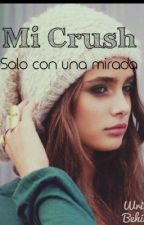 Mi Crush  by PaoVegaTinajero